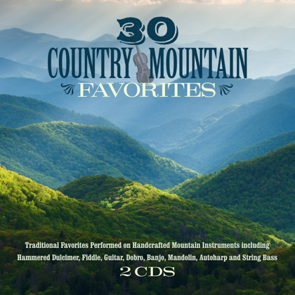 30 COUNTRY MOUNTAIN FAVORITES - 2 CDS