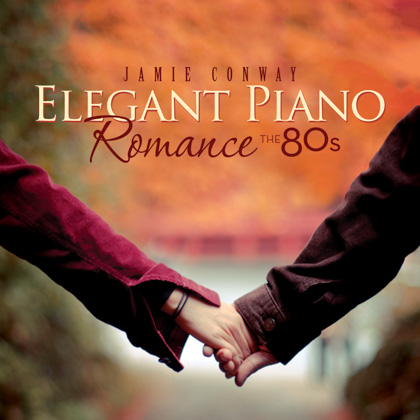 ELEGANT PIANO ROMANCE: THE 80S