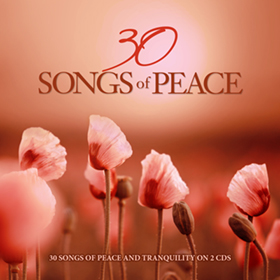 30 SONGS OF PEACE - 2 CDS