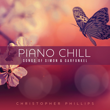 PIANO CHILL: SONGS OF SIMON & GARFUNKEL