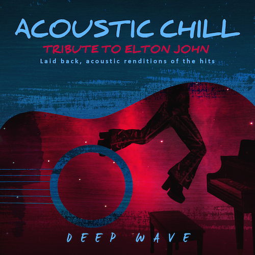 ACOUSTIC CHILL: SONGS OF ELTON JOHN