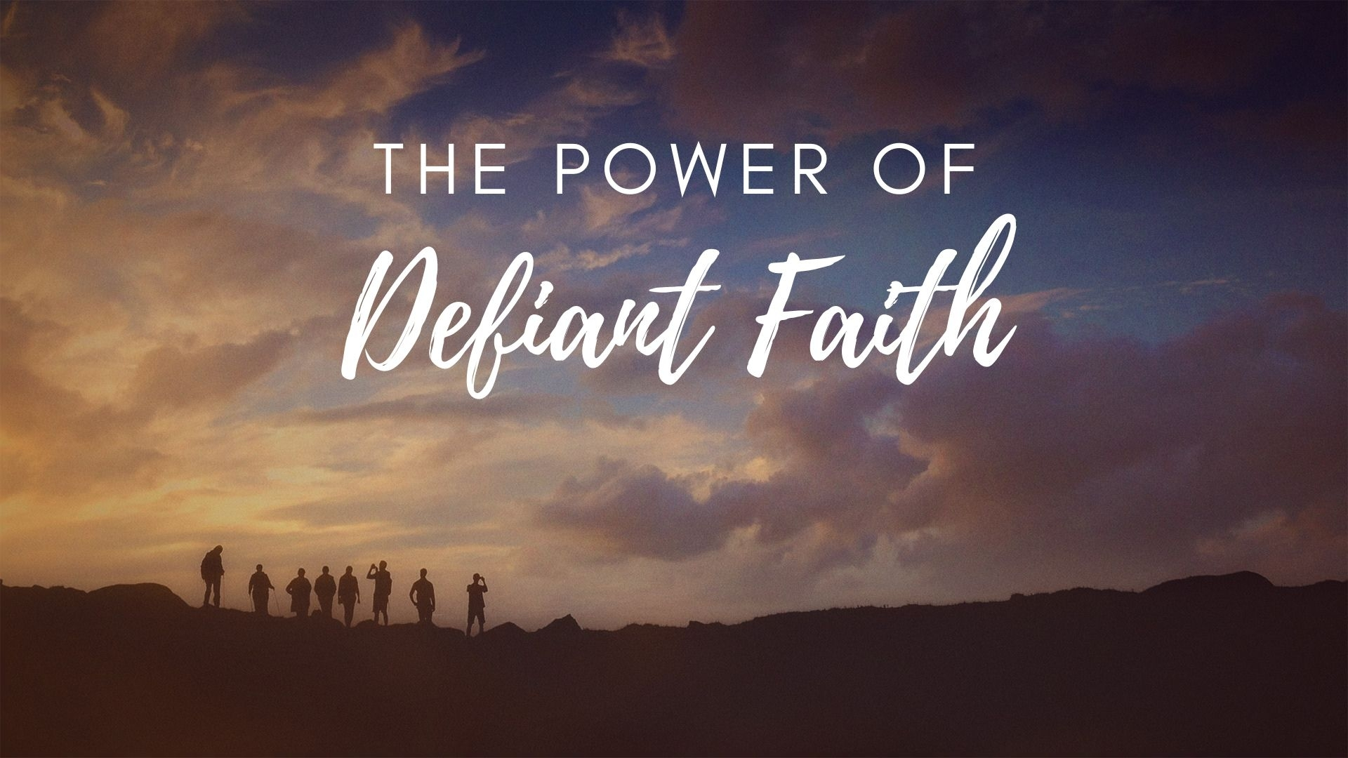 Sunday March 8, 2020 The Power Of Defiant Faith - Rev. Anthony Bailey