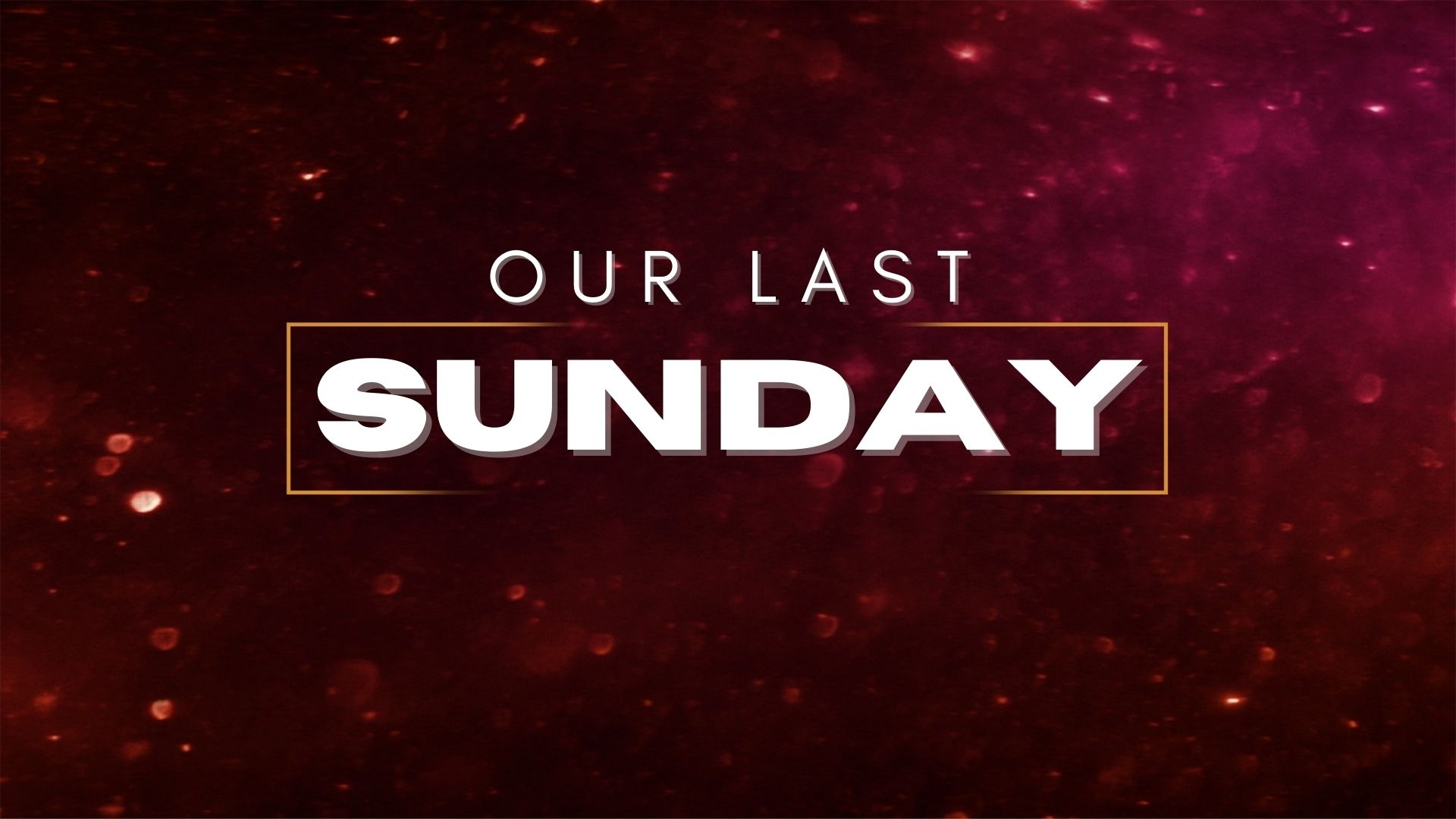 Sunday December 27, 2020 Our Last Sunday - Pastor Anthony Cox