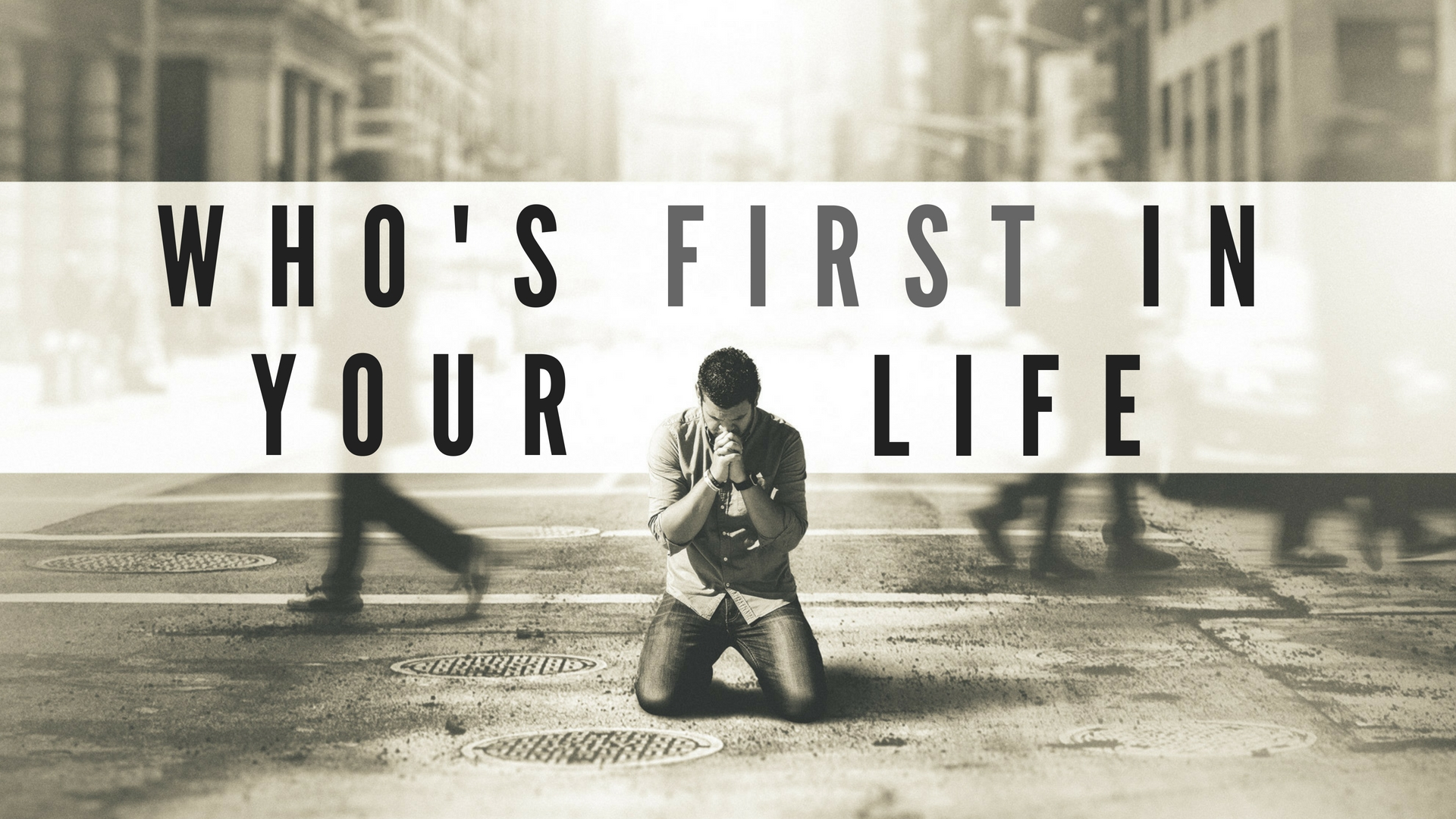Sunday May 20, 2018 Who Is First In Your Life? - Pastor Anthony Cox