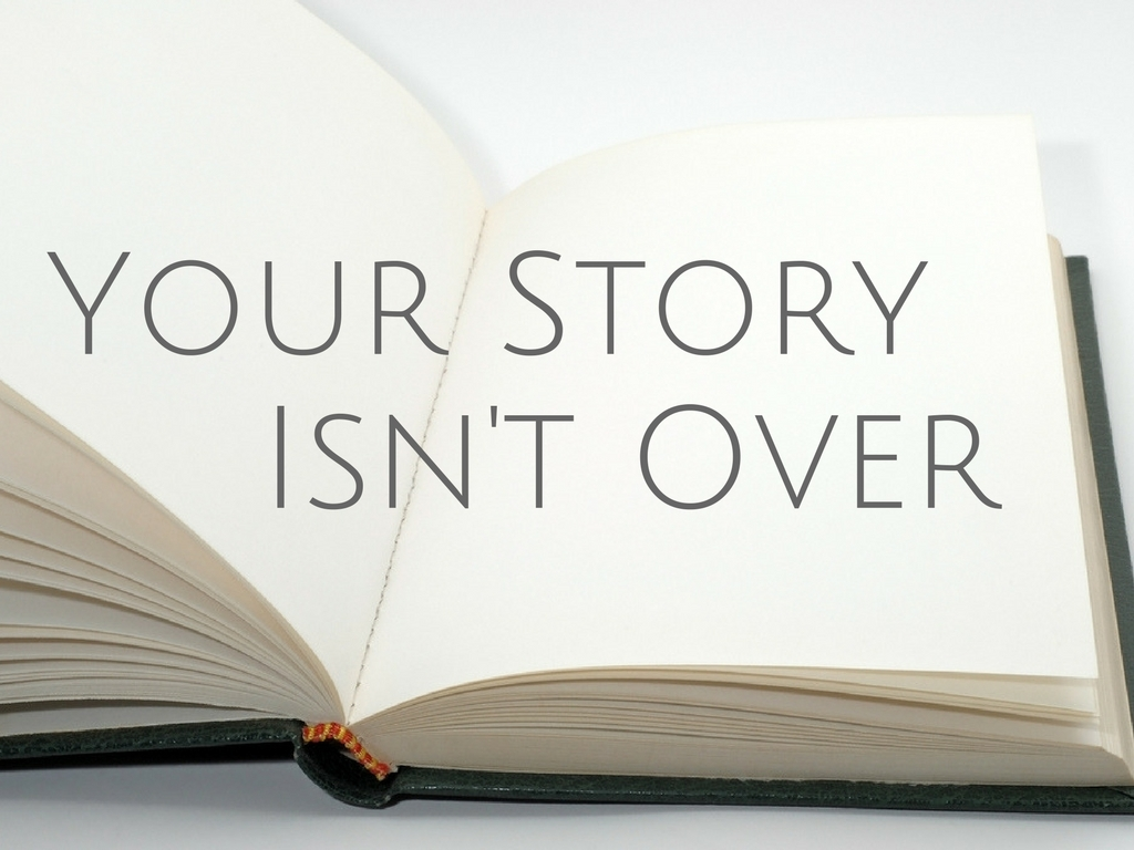 Sunday February 18, 2018 Your Story Isn't Over - Pastor Anthony Cox