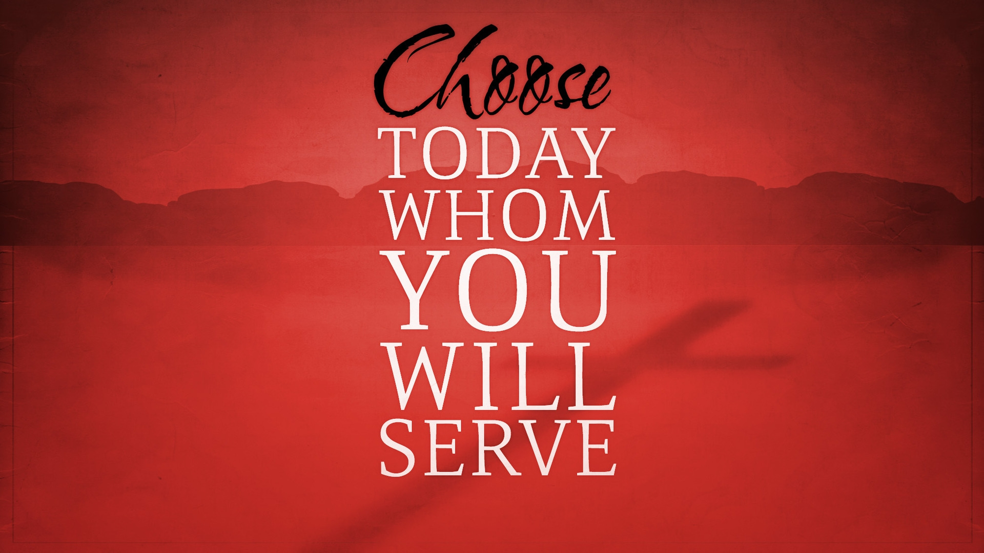 Sunday February 16, 2020 Choose Today Whom You Will Serve - Pastor Anthony Cox