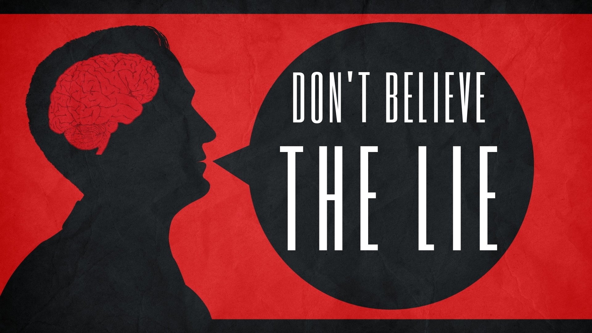 Thursday April 11, 2019 Don't Believe The Lie - Pastor Anthony Cox