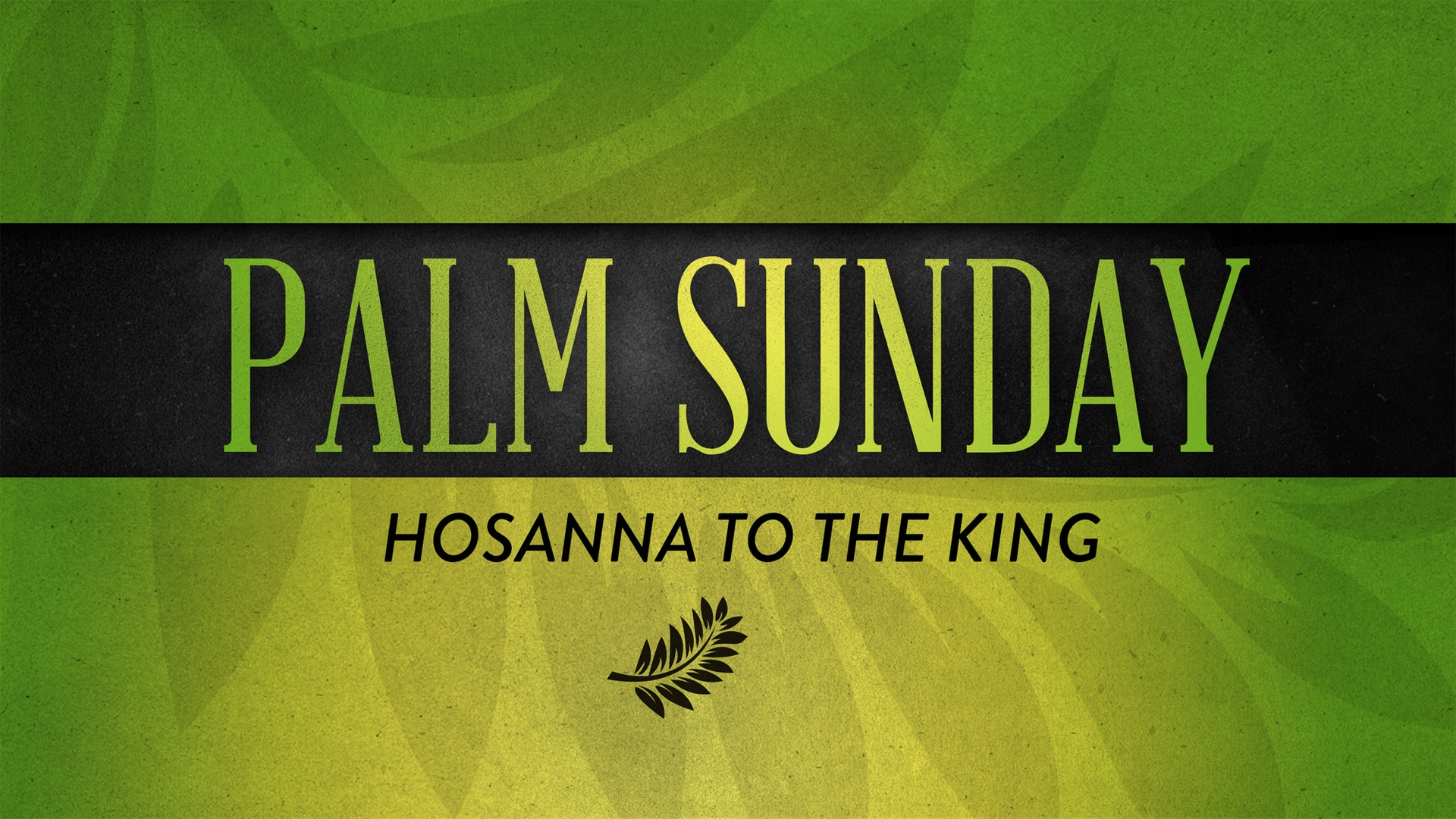 Sunday April 14, 2019 Palm Sunday: Hosanna To The King - Pastor Anthony Cox