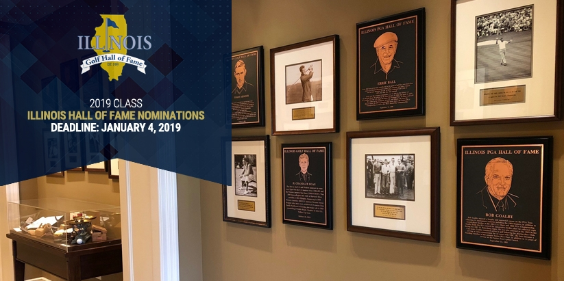 NOMINATIONS ARE NOW OPEN FOR  THE ILLINOIS GOLF HALL OF FAME CLASS OF 2019