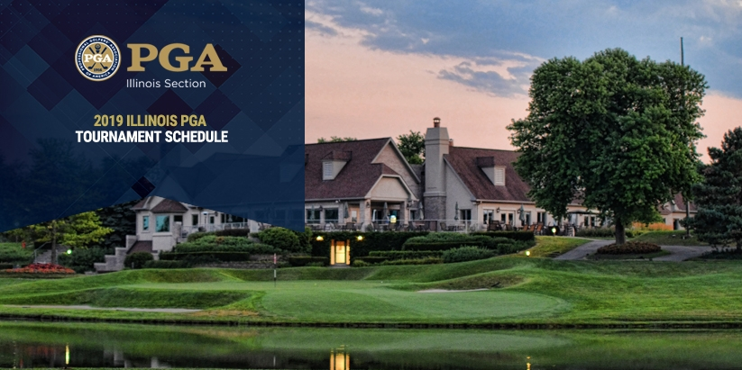 ILLINOIS PGA ANNOUNCES 2019 TOURNAMENT SCHEDULE