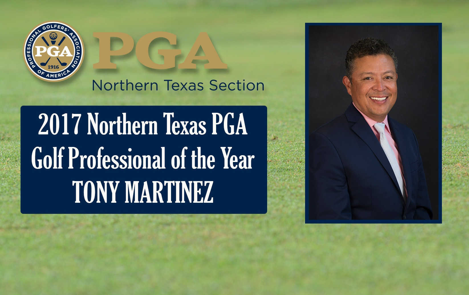 2017 Northern Texas PGA Section Award Winners Announced, Tony Martinez Named Golf Professional of the Year