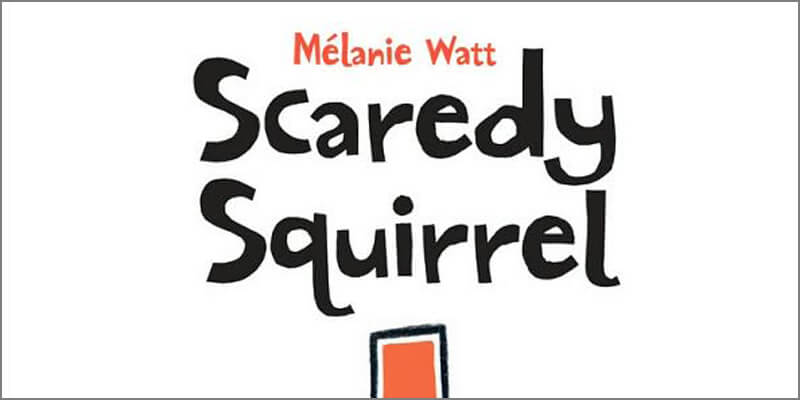 Six Traits Mentor Text Trait of Conventions Scaredy Squirrel