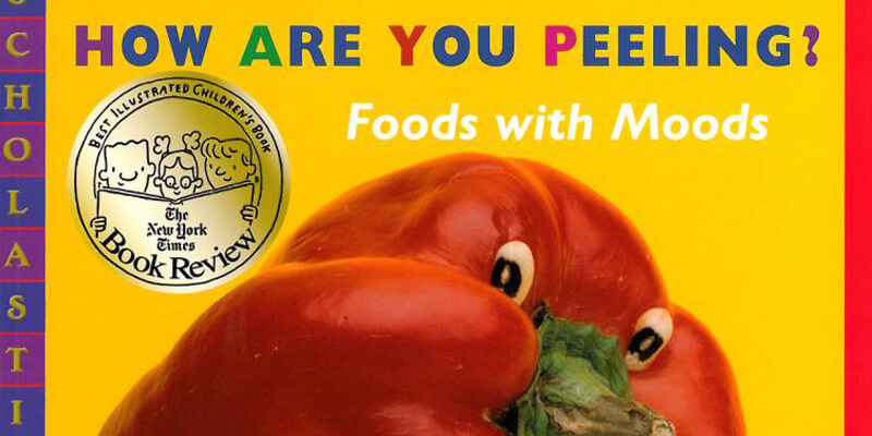Six Traits Mentor Text Trait of Voice How Are You Peeling? Foods with Moods