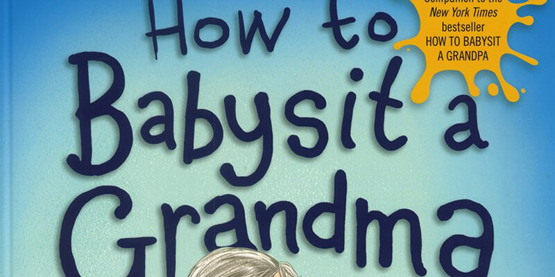 Six Traits Mentor Text List-Writing How to Babysit a Grandma