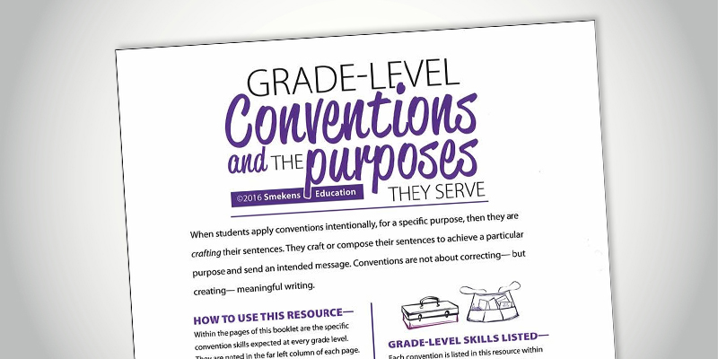 Six Traits of Writing Grade-Level Conventions & Their Purposes