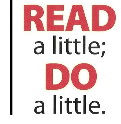 Read a little; Do a little