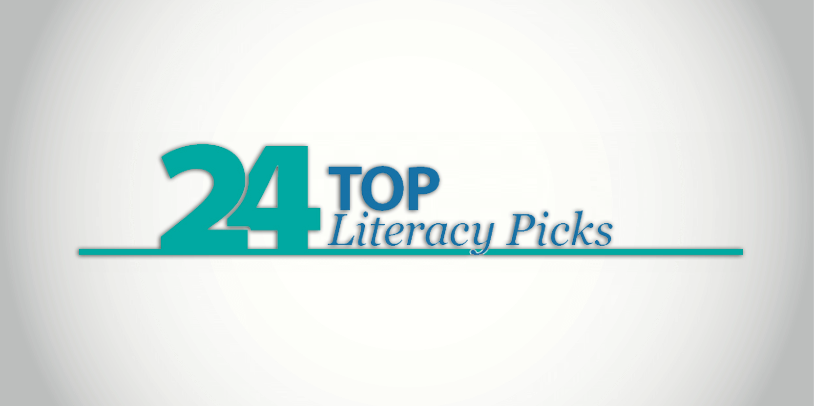 24 Top Literacy Picks