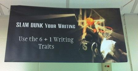 6 Traits of Writing--Slam Dunk Your Writing bulletin board