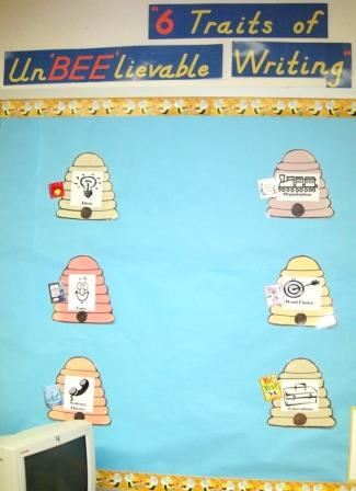 6 Traits of Writing Unbeelievable Writing bulletin board