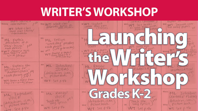 Launching the Writer's Workshop: Grades K-2 Online Course with webAcademy by Smekens Education