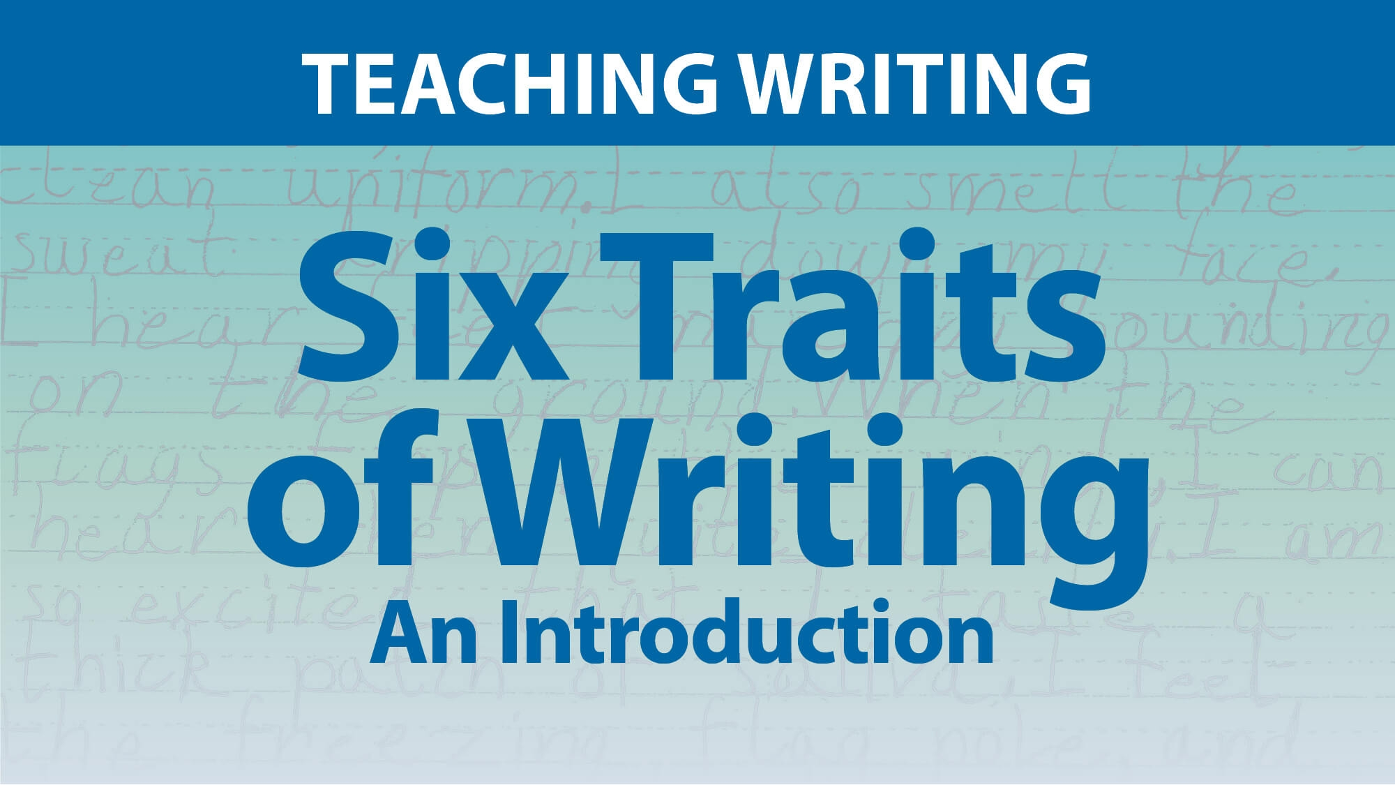 Six Traits of Writing: An Introduction Online Course with webAcademy by Smekens Education