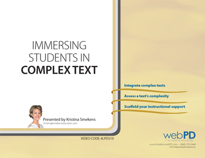 Immersing Students in Complex Text: Grades K-12