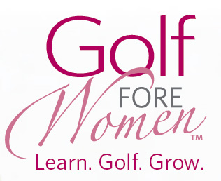 Golf Fore Women - Learn. Golf. Grow.