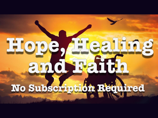 ETV HOPE, HEALING AND FAITH