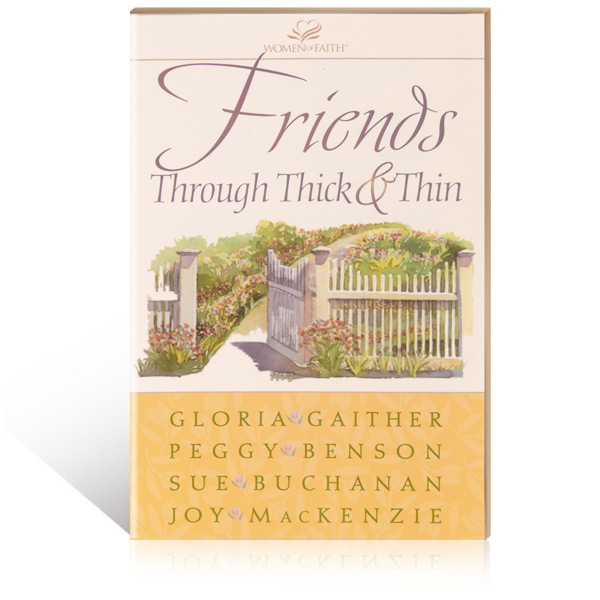 Friends Through Thick and Thin Book