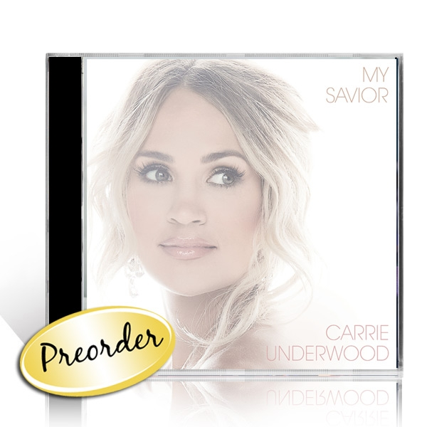 Carrie Underwood: My Savior CD