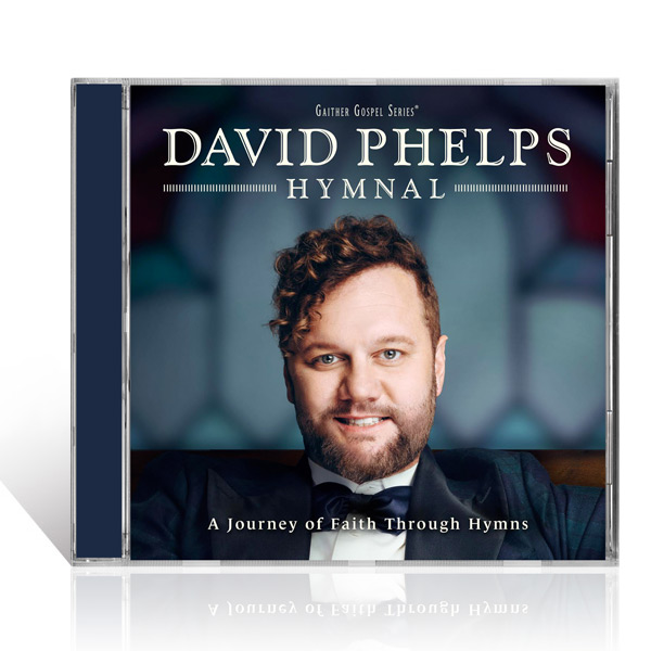 David Phelps: Hymnal CD