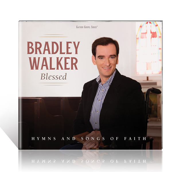 Bradley Walker: Blessed CD