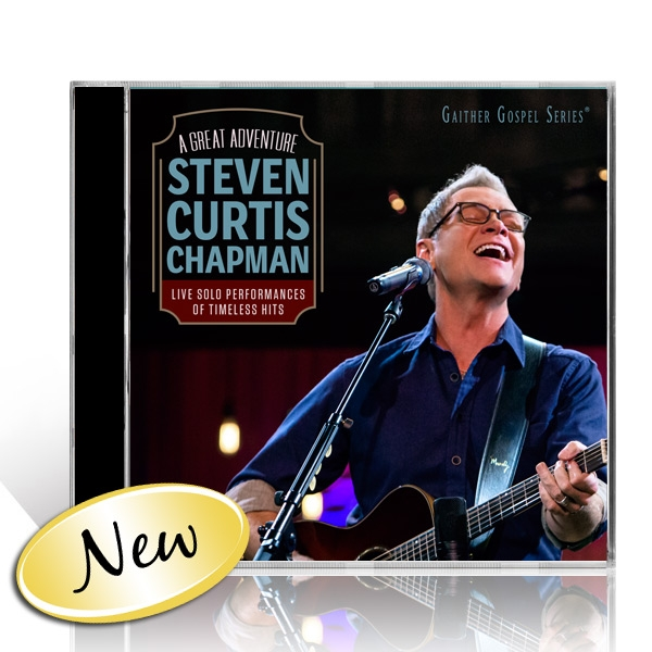 Steven Curtis Chapman: A Great Adventure CD