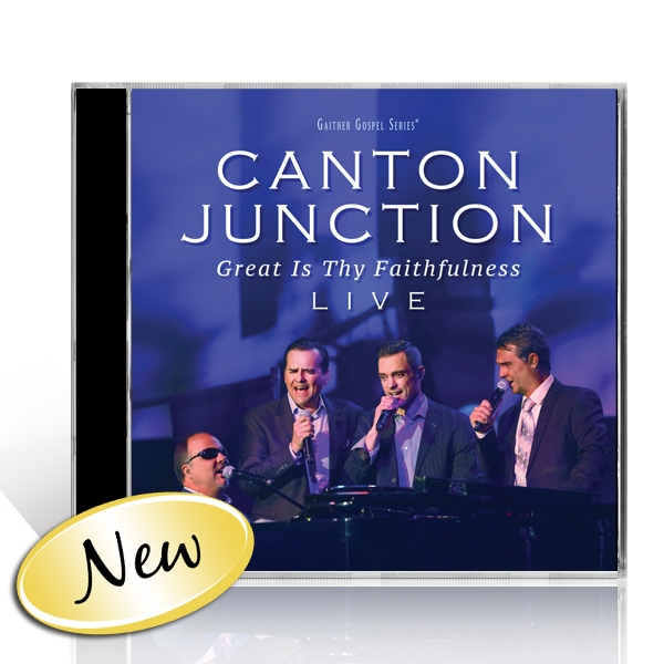 Canton Junction: Great Is Thy Faithfulness CD