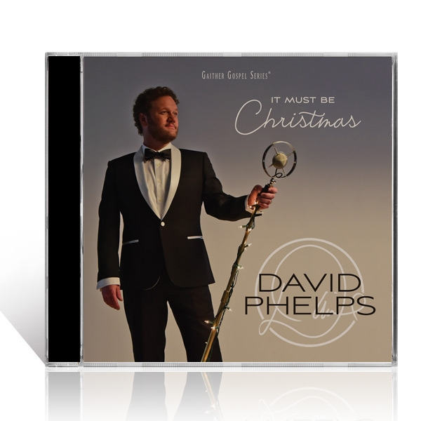 David Phelps: It Must Be Christmas CD