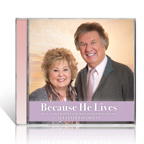 Because He Lives: 12 Easter Favorites CD