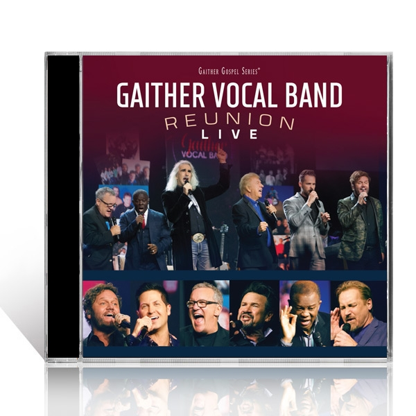 Gaither Vocal Band: Reunion Live CD