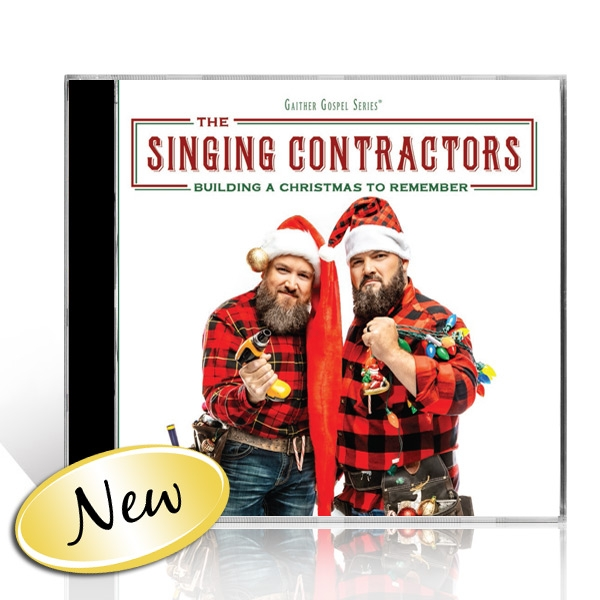 The Singing Contractors: Building A Christmas To Remember CD