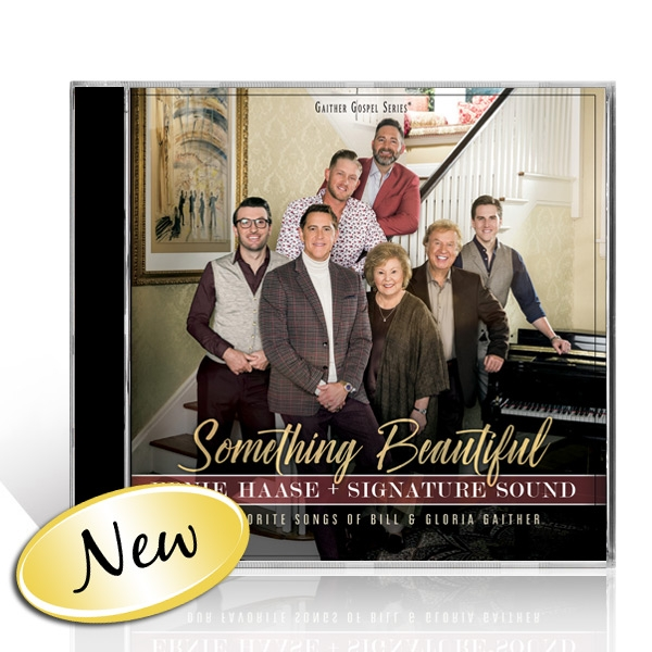 Ernie Haase And Signature Sound: Something Beautiful CD