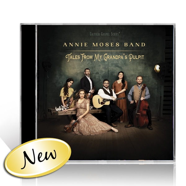 Annie Moses Band: Tales From My Grandpas Pulpit CD