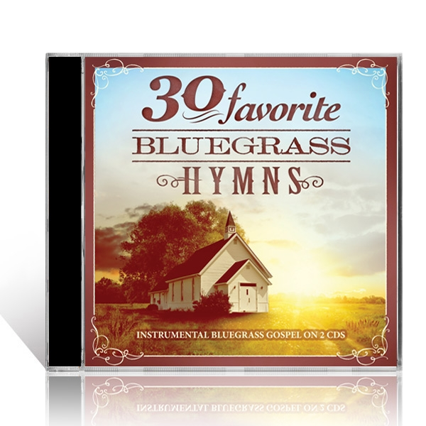 30 Favorite Bluegrass Hymns 2 CDs