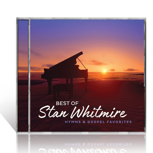 Best Of Stan Whitmire: Hymns And Gospel Favorites CD