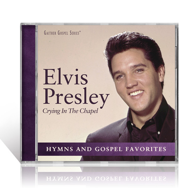 Elvis Presley: Crying In The Chapel CD
