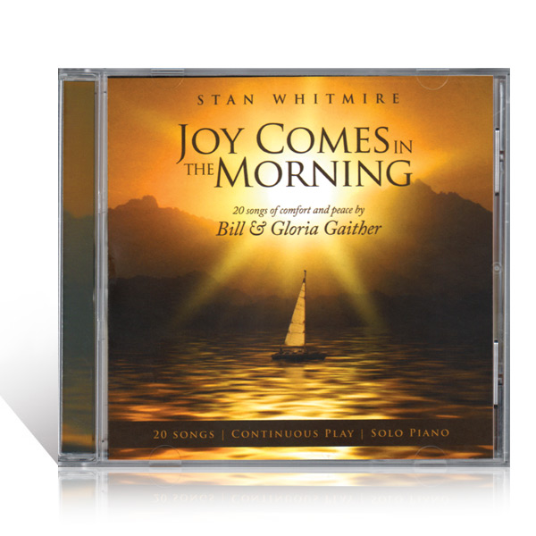 Stan Whitmire: Joy Comes In The Morning CD