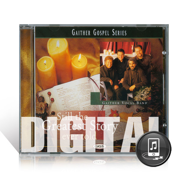 GVB: Still The Greatest Story Ever Told - Digital