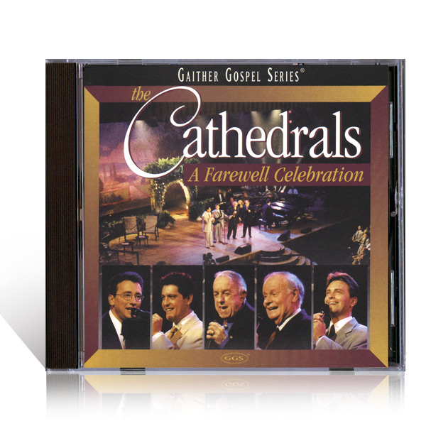 Cathedrals: A Farewell Celebration CD