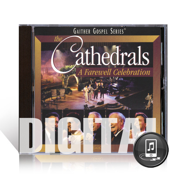 Cathedrals: A Farewell Celebration - Digital