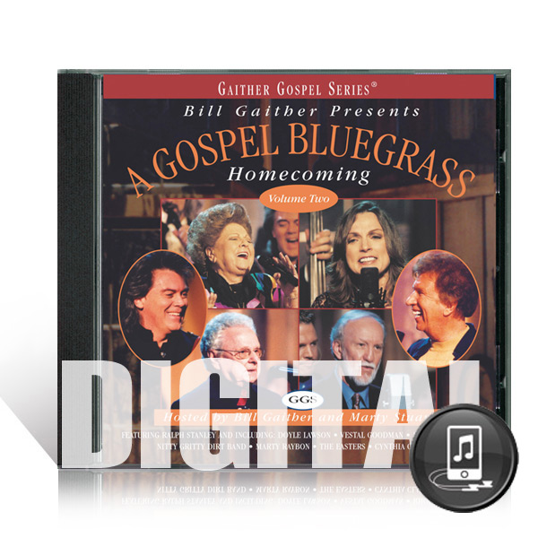Gospel Bluegrass Homecoming Volume 2 - Digital
