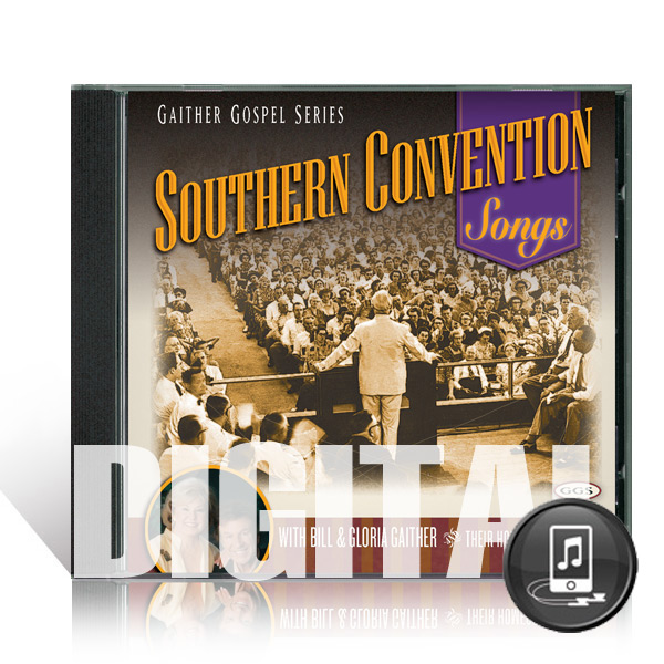 Southern Convention Songs CD - Digital