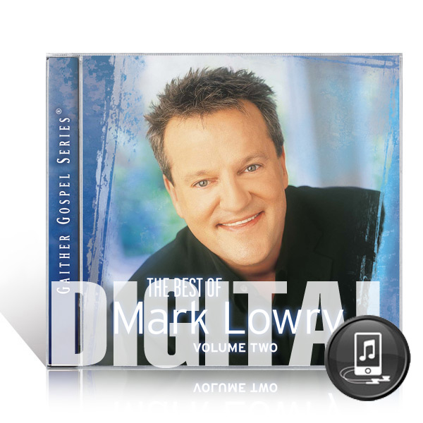 The Best Of Mark Lowry Vol 2 - Digital
